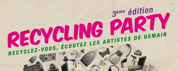 Le Recycling Party : la 3° édition
