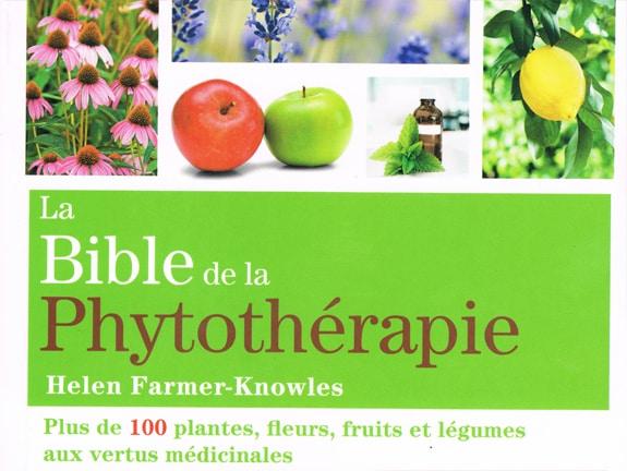 La bible de la phytothérapie – Helen Farmer-Knowles
