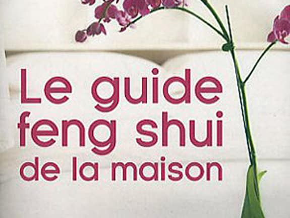 Le guide feng shui de la maison – Karen Kingston